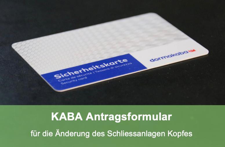 Antrag für die Änderung des KABA Schliessanlagenkopfes